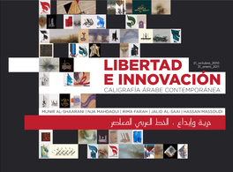 Exhibition Freedom and innovation. Arab contemporary calligraphy