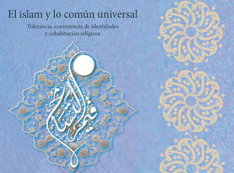 Islam and the Universally Shared: Co-existing identities and religions
