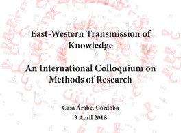 East-Western Transmission of Knowledge Colloquium on Methods of Research