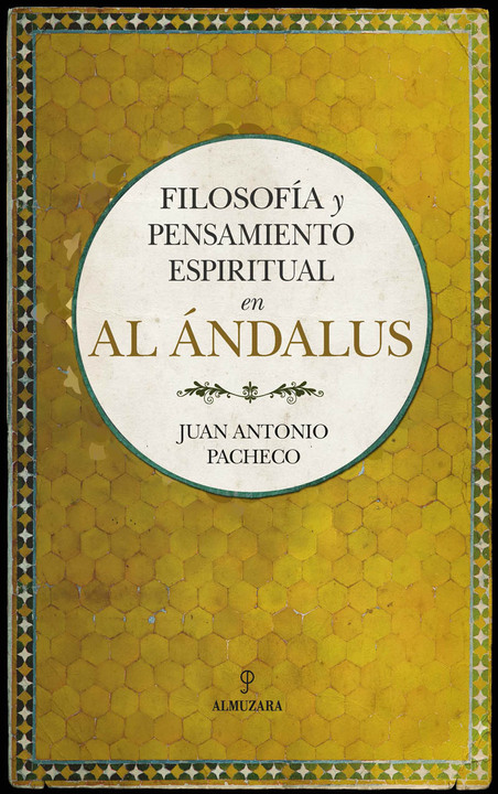 Philosophy and spiritual thought in Al-Andalus