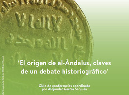 The origin of Al-Andalus: Keys to a historiographical debate