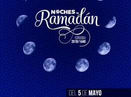 Nights of Ramadan 2019 in Cordoba