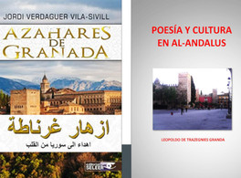 "Presentation of ""Azahares de Granada"" and ""Poetry and Culture in Al-Andalus"""